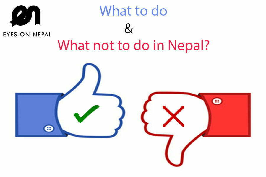 What to do and what not to do in Nepal?